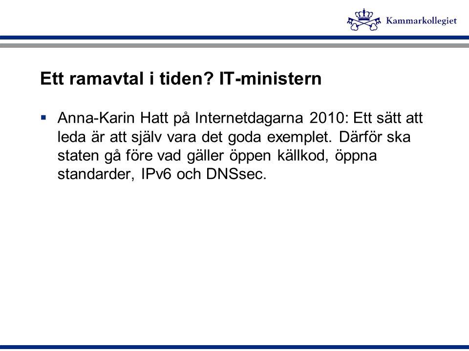 Ett ramavtal i tiden IT-ministern