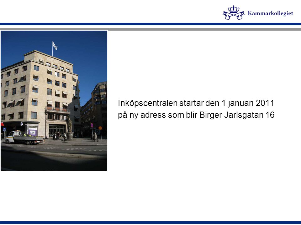 Inköpscentralen startar den 1 januari 2011