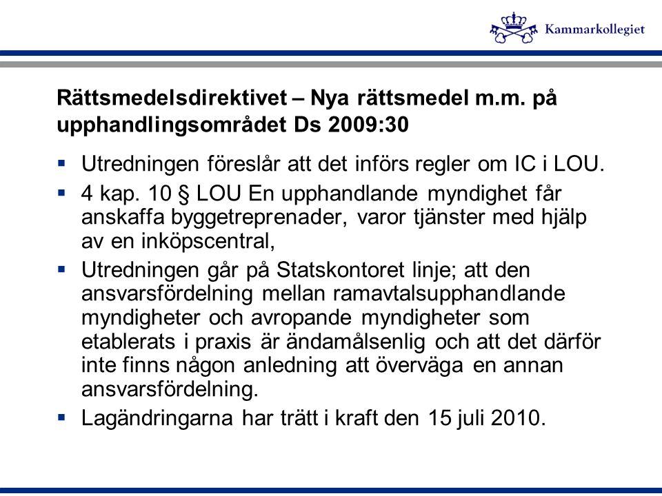 Rättsmedelsdirektivet – Nya rättsmedel m. m