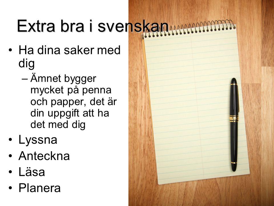 Extra bra i svenskan Ha dina saker med dig Lyssna Anteckna Läsa