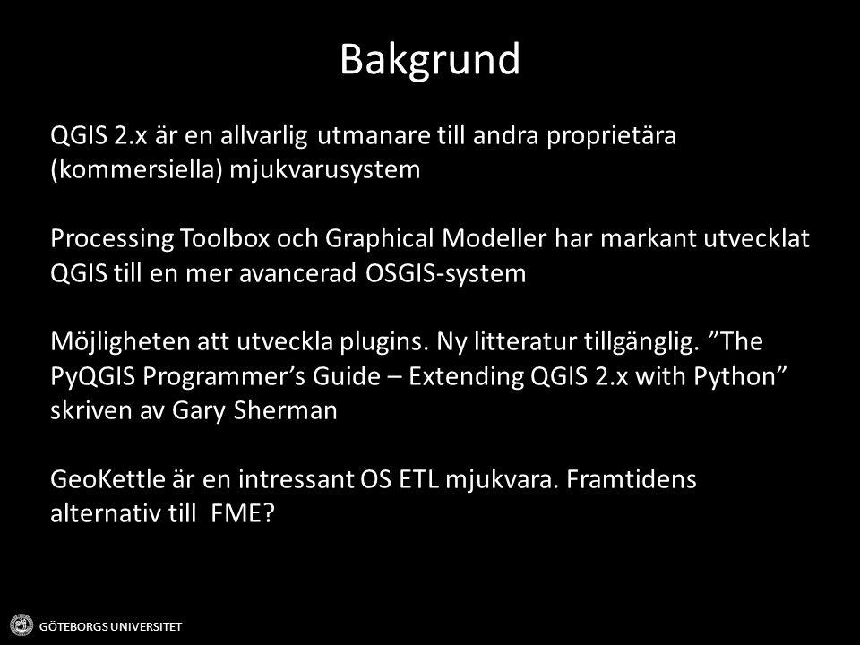 Bakgrund QGIS 2.x är en allvarlig utmanare till andra proprietära (kommersiella) mjukvarusystem.