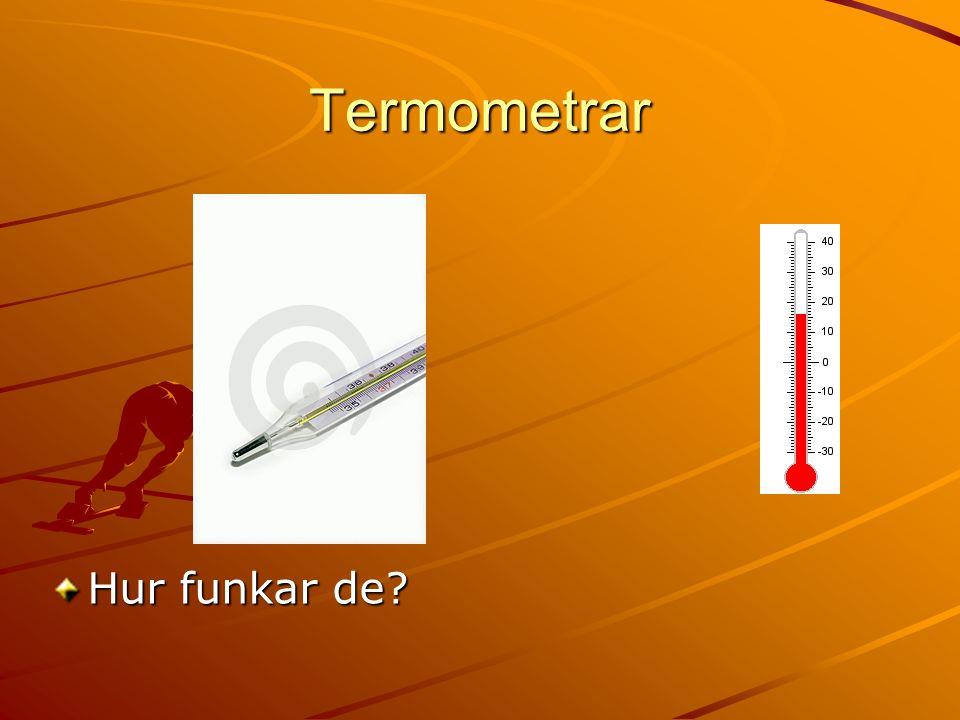 Termometrar Hur funkar de