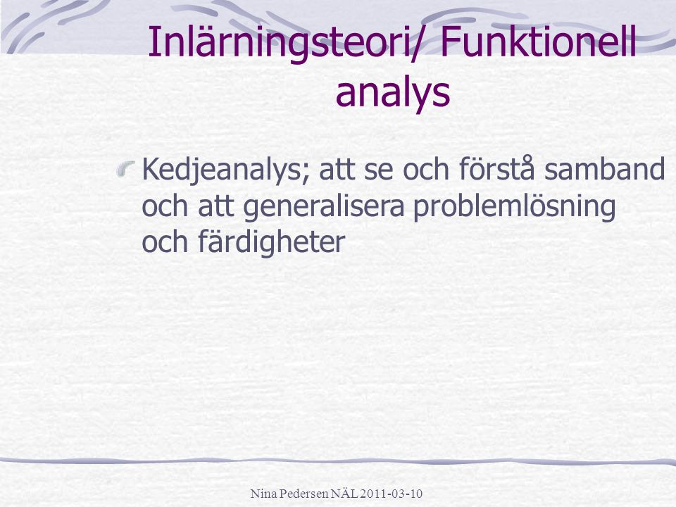 Inlärningsteori/ Funktionell analys