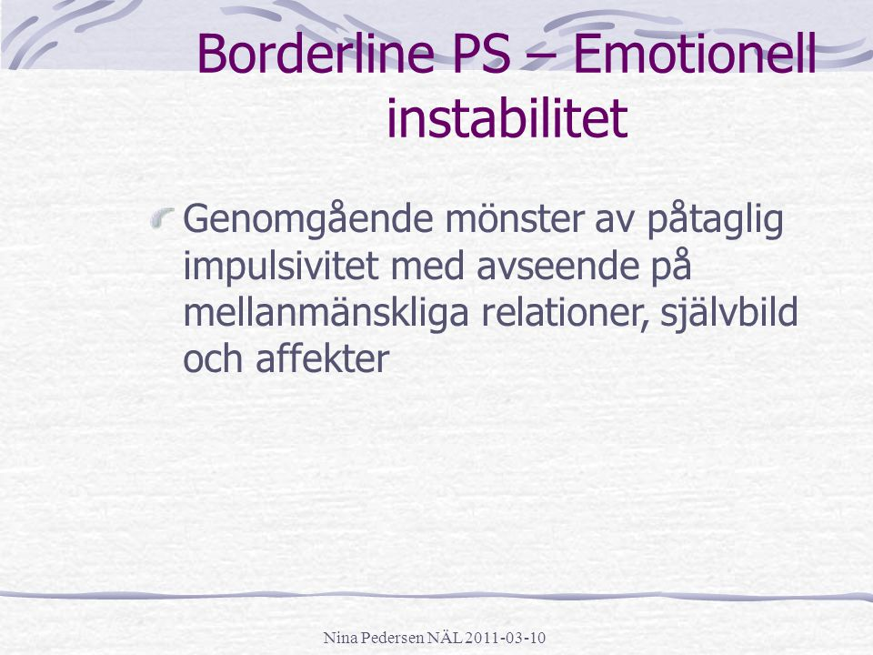 Borderline PS – Emotionell instabilitet