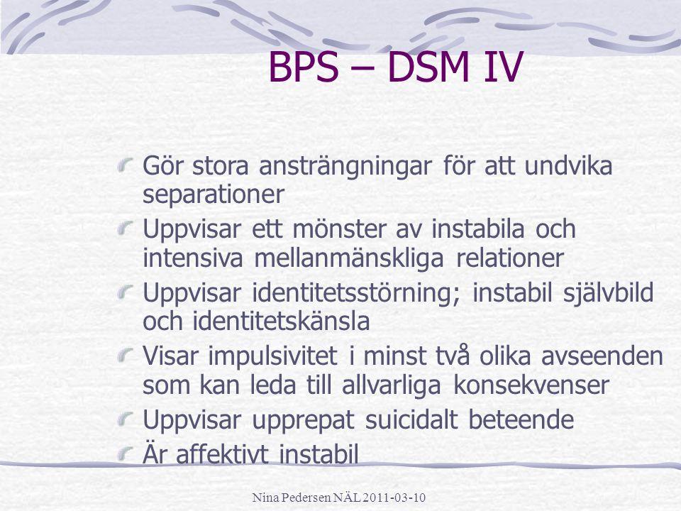 BPS – DSM IV Gör stora ansträngningar för att undvika separationer