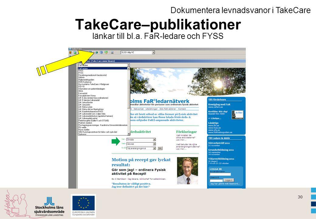 TakeCare–publikationer länkar till bl.a. FaR-ledare och FYSS