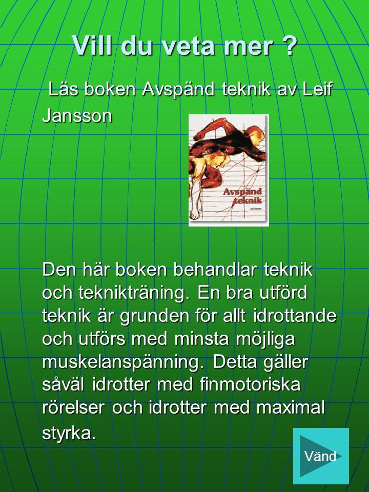 Vill du veta mer Läs boken Avspänd teknik av Leif Jansson