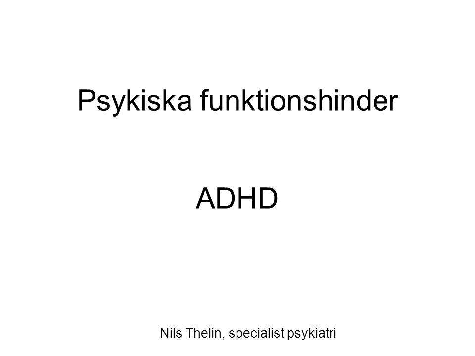 Psykiska funktionshinder ADHD