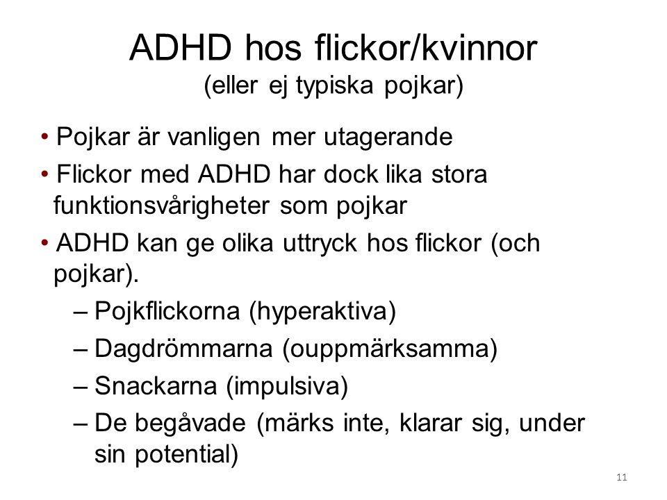 ADHD hos flickor/kvinnor (eller ej typiska pojkar)