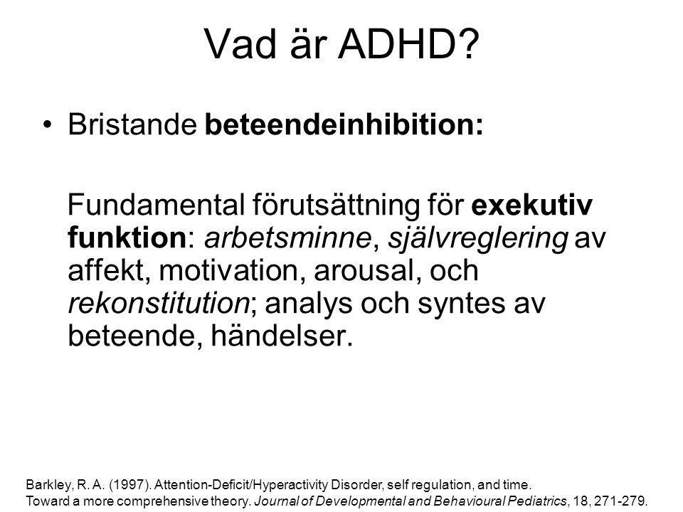 Vad är ADHD Bristande beteendeinhibition: