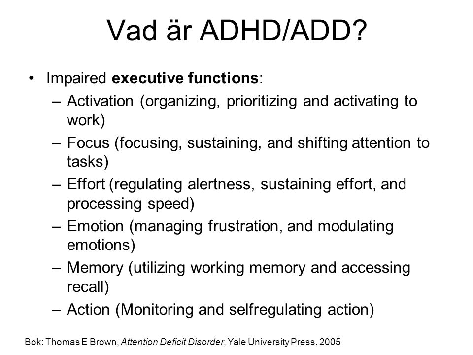 Vad är ADHD/ADD Impaired executive functions: