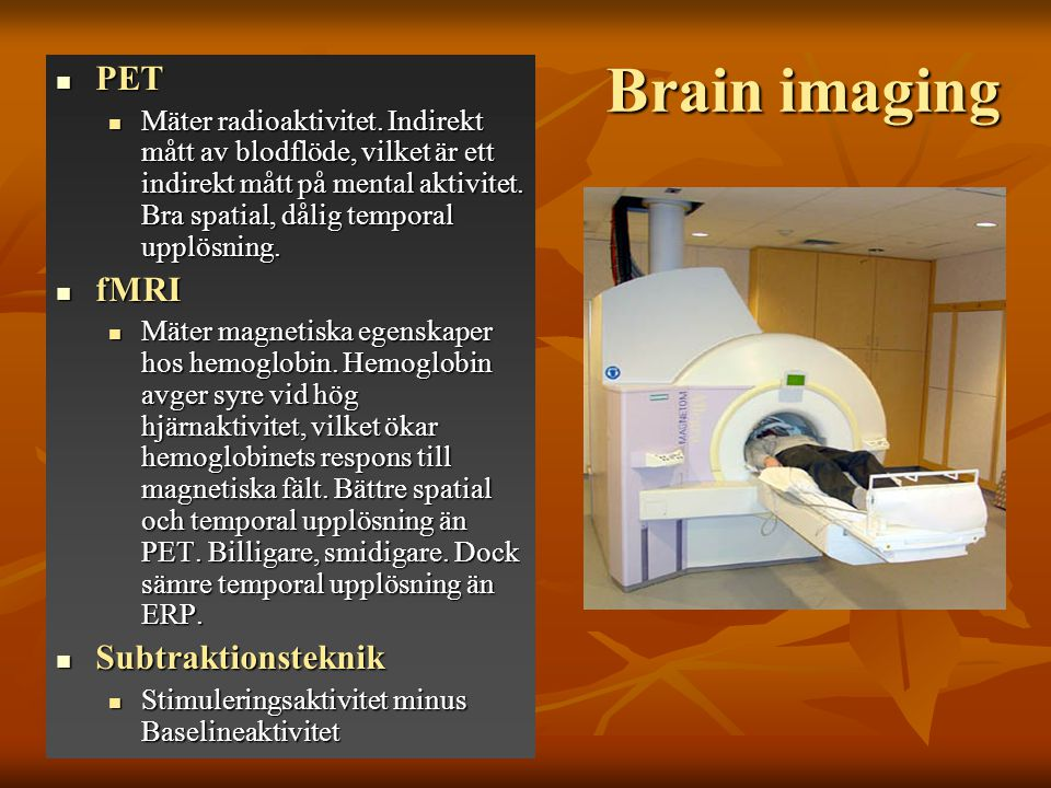 Brain imaging PET fMRI Subtraktionsteknik