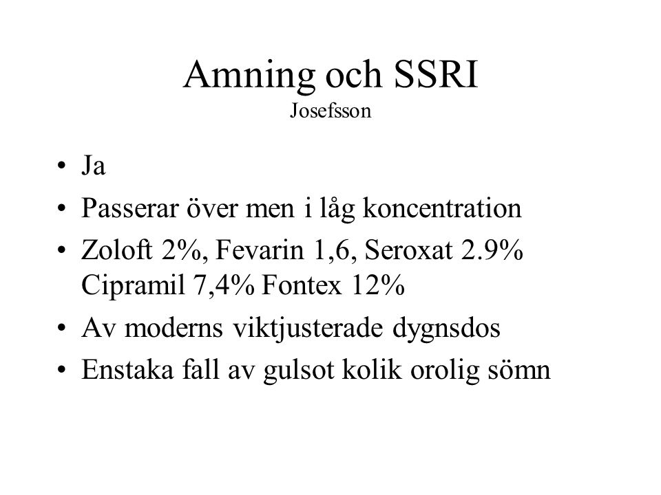 Amning och SSRI Josefsson