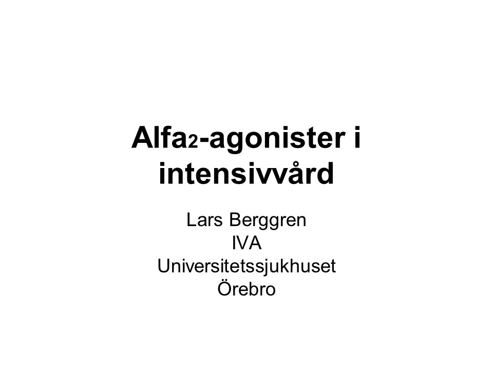 Alfa2-agonister i intensivvård