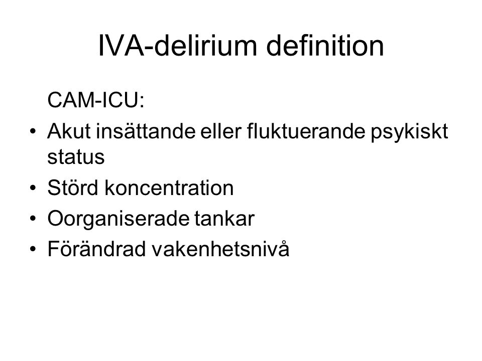 IVA-delirium definition