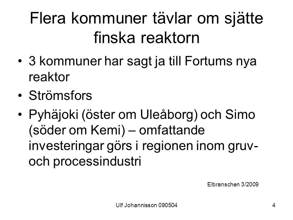 Flera kommuner tävlar om sjätte finska reaktorn