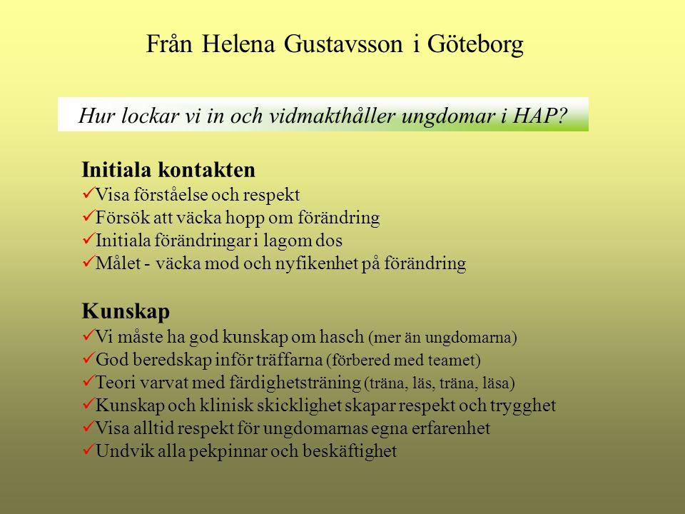 Från Helena Gustavsson i Göteborg