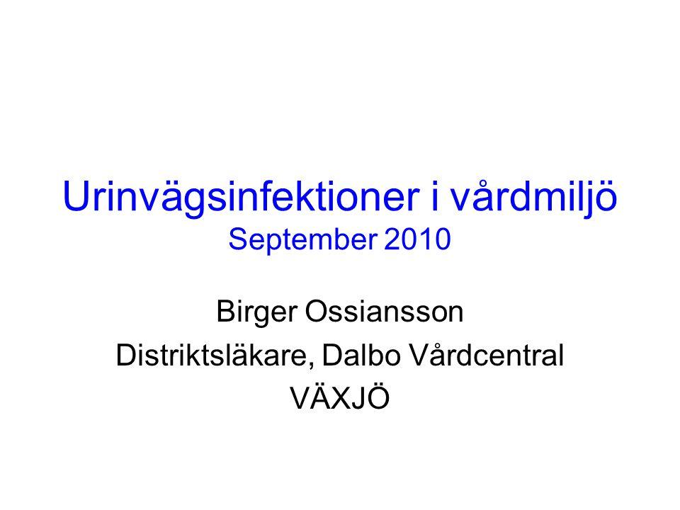 Urinvägsinfektioner i vårdmiljö September 2010