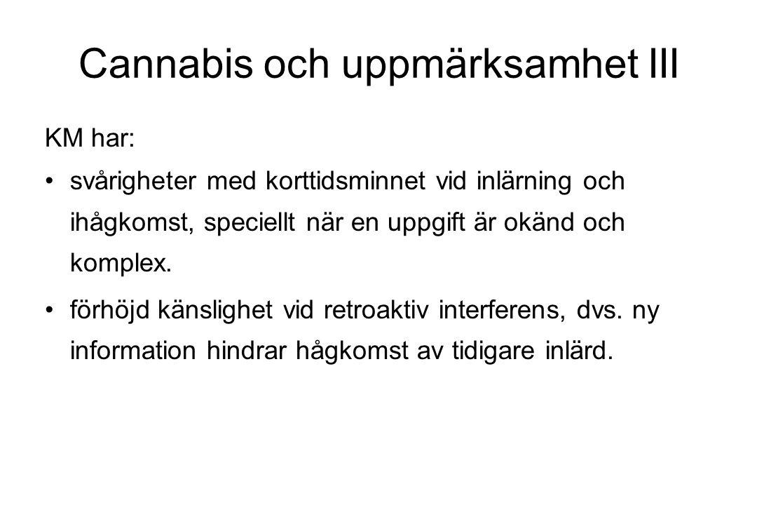 Cannabis och uppmärksamhet III