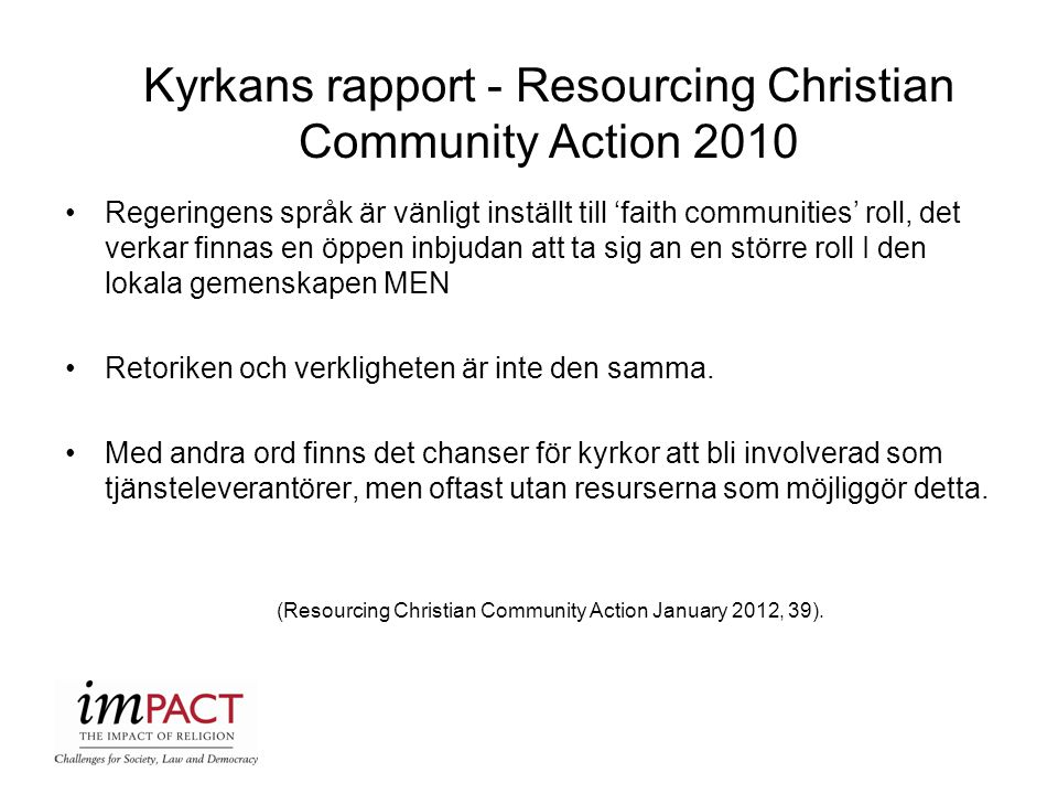 Kyrkans rapport - Resourcing Christian Community Action 2010