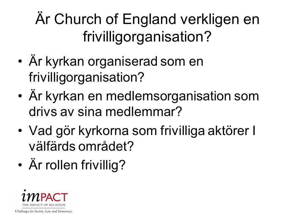 Är Church of England verkligen en frivilligorganisation
