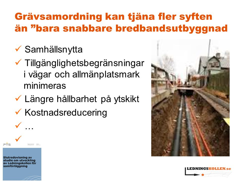 Grävsamordning kan tjäna fler syften än bara snabbare bredbandsutbyggnad