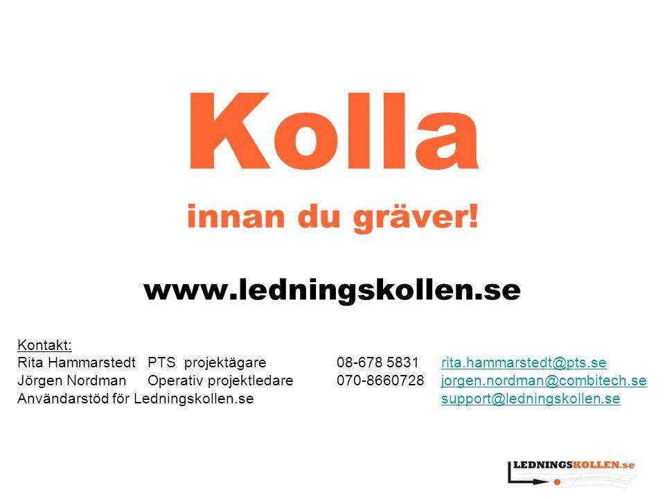 Kolla innan du gräver! www.ledningskollen.se