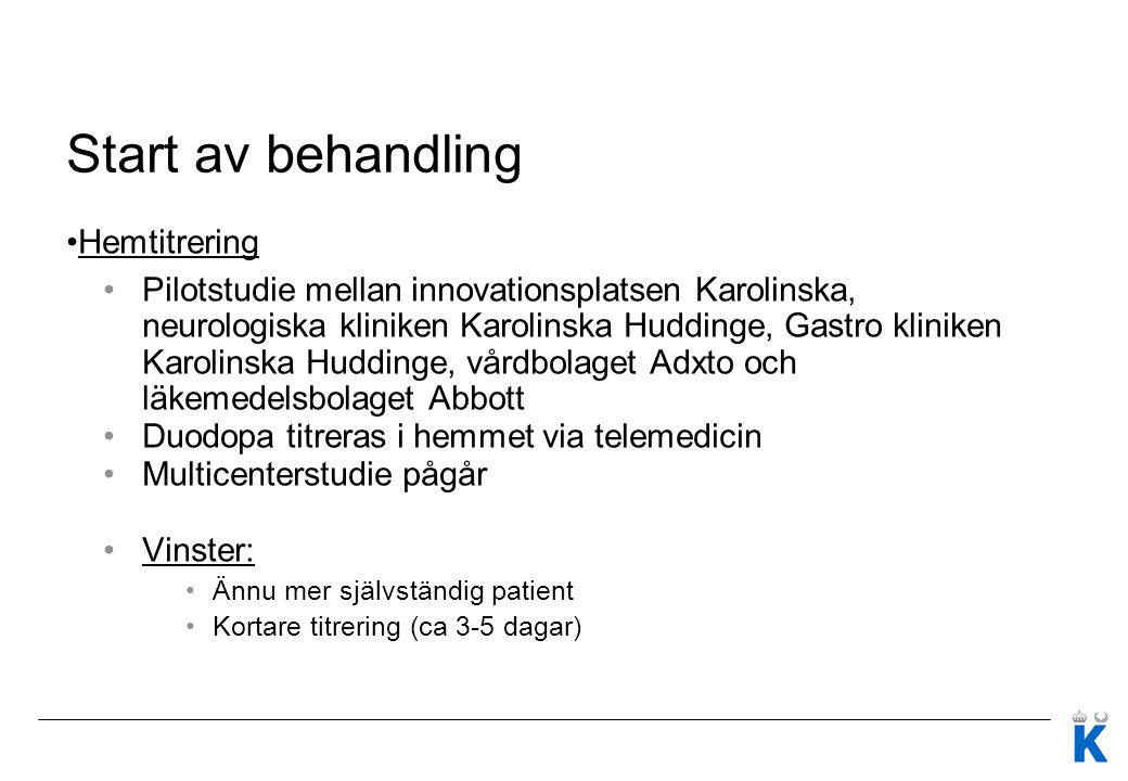 Start av behandling Hemtitrering