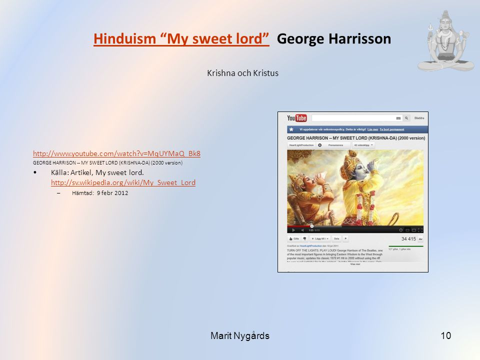 Hinduism My sweet lord George Harrisson Krishna och Kristus