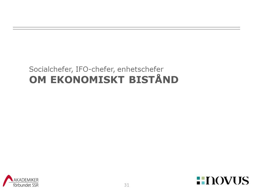 Socialchefer, IFO-chefer, enhetschefer OM EKONOMISKT BISTÅND