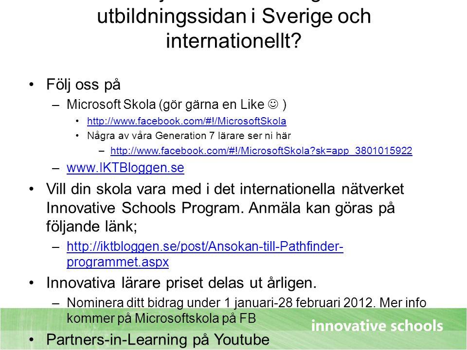 Vill du följa vad Microsoft gör inom utbildningssidan i Sverige och internationellt