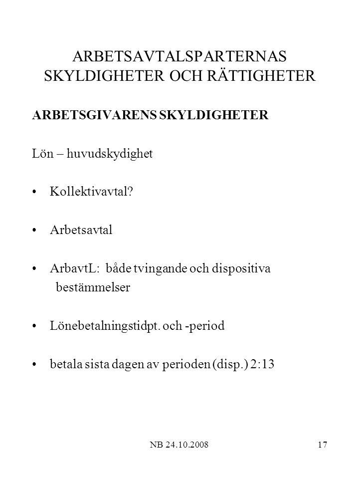 ARBETSAVTALSPARTERNAS SKYLDIGHETER OCH RÄTTIGHETER