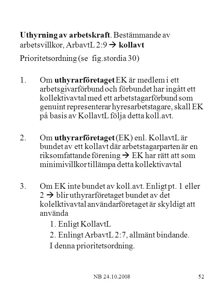 Prioritetsordning (se fig.stordia 30)