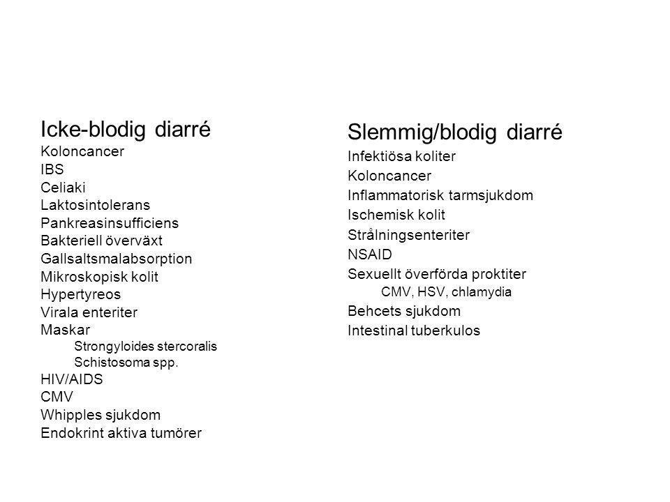 Slemmig/blodig diarré