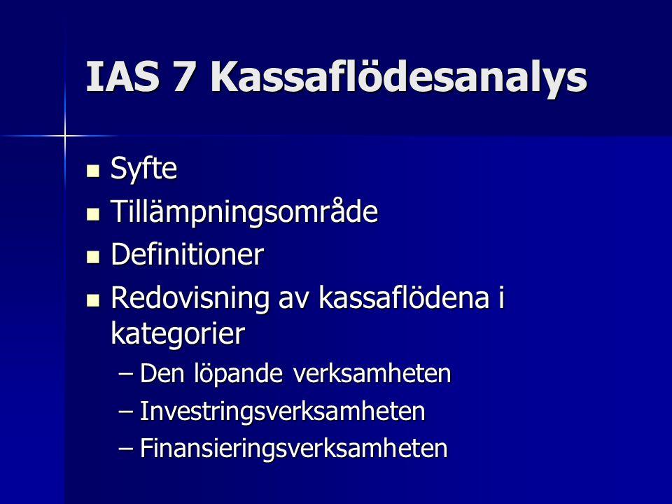 IAS 7 Kassaflödesanalys