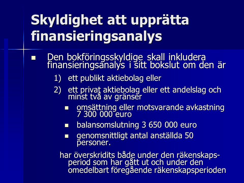 Skyldighet att upprätta finansieringsanalys