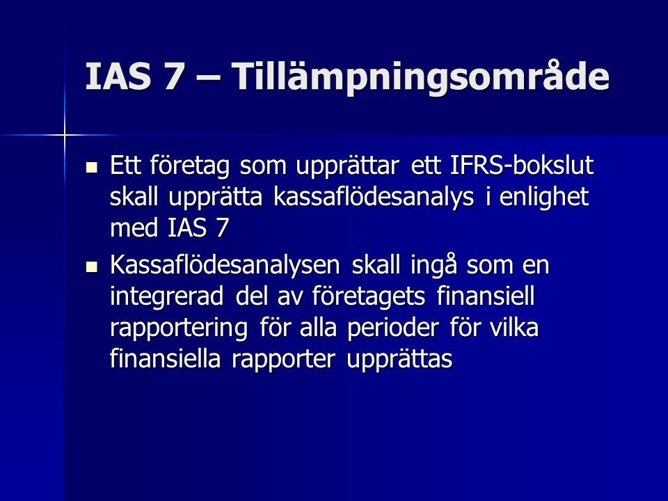 IAS 7 – Tillämpningsområde
