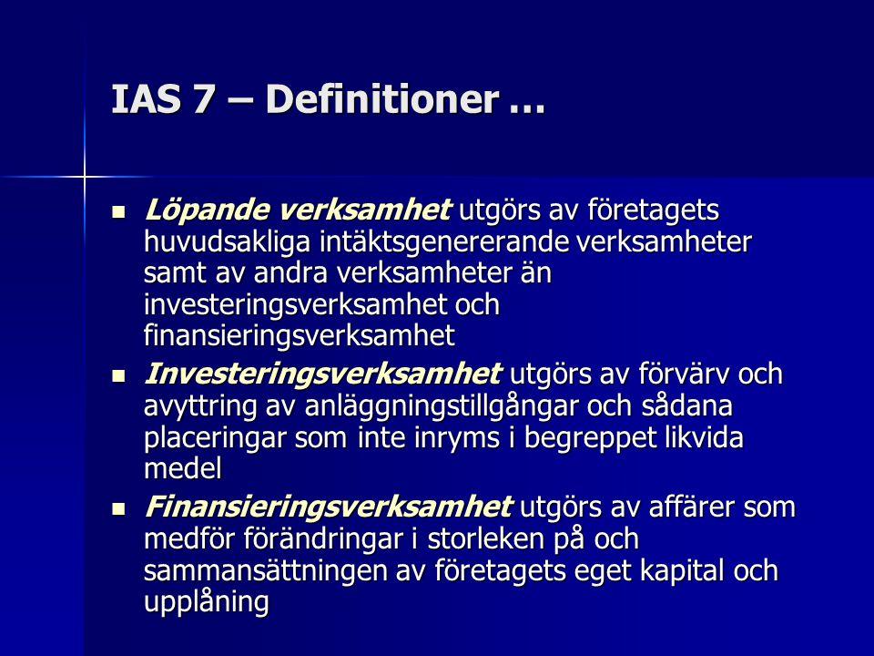 IAS 7 – Definitioner …
