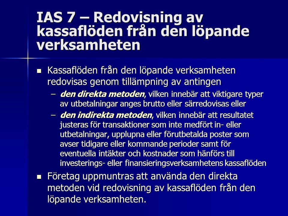 IAS 7 – Redovisning av kassaflöden från den löpande verksamheten