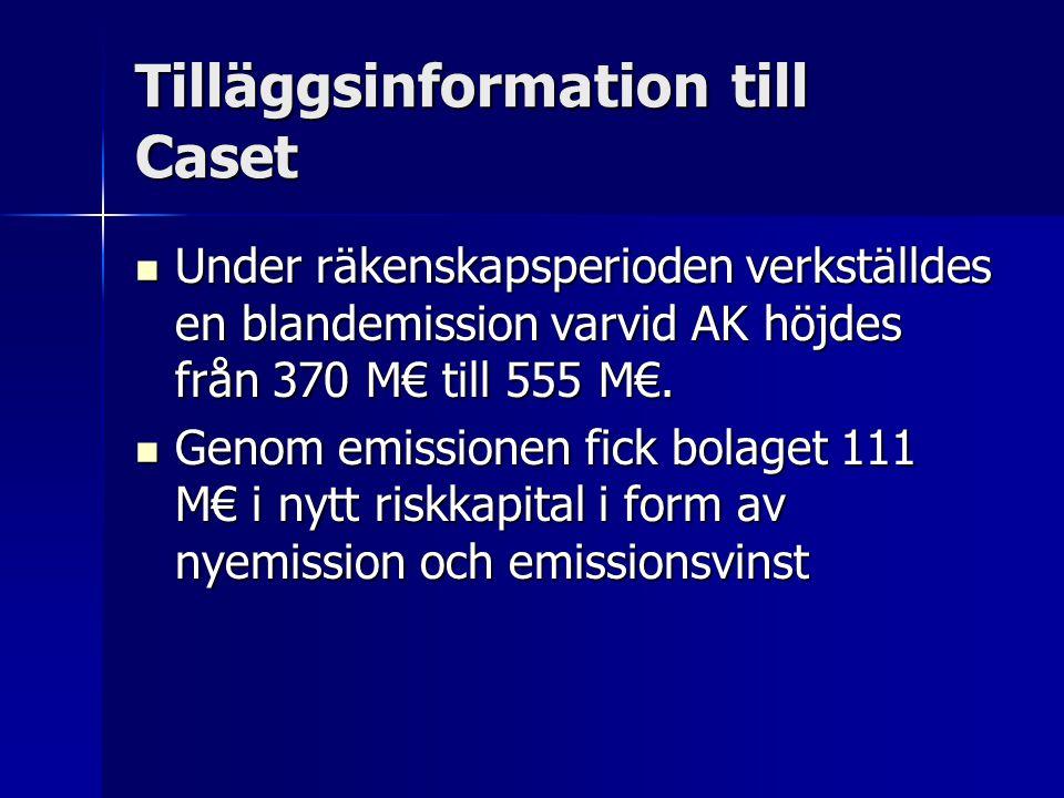 Tilläggsinformation till Caset