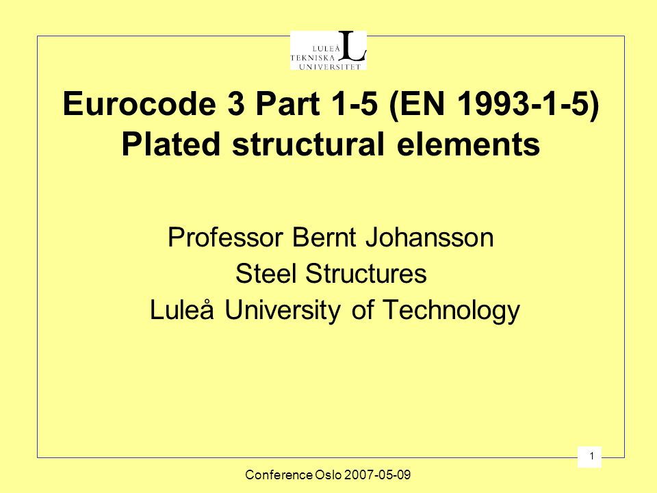 Eurocode 3 Part 1-5 (EN 1993-1-5) Plated structural elements