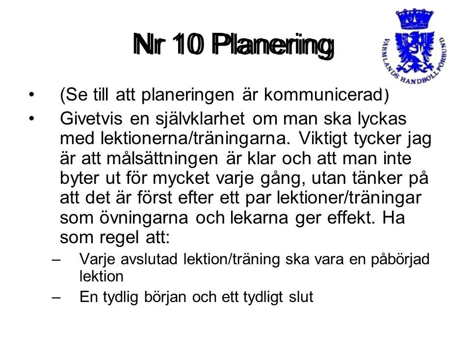 Nr 10 Planering Nr 10 Planering