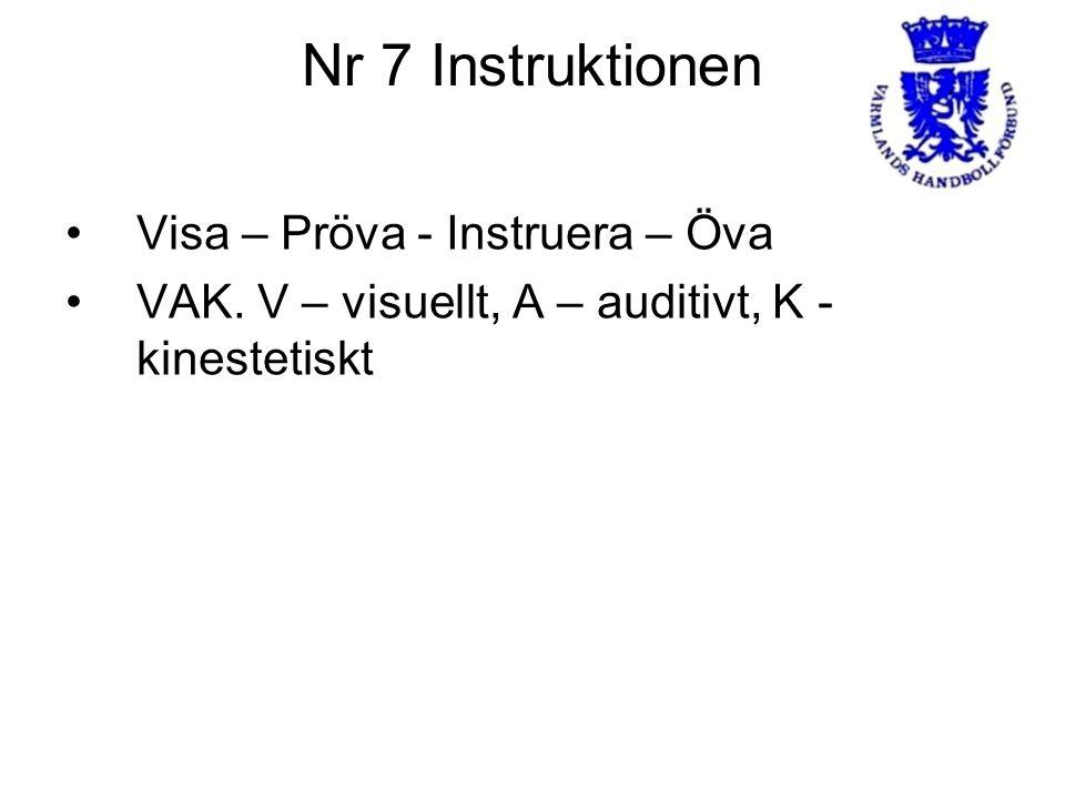 Nr 7 Instruktionen Visa – Pröva - Instruera – Öva