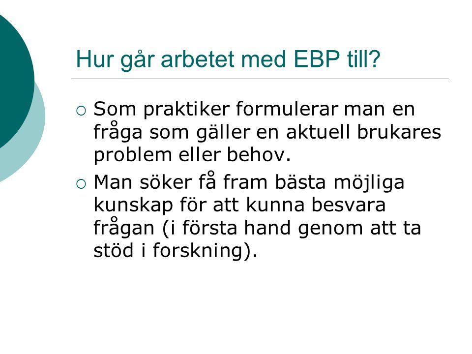 Hur går arbetet med EBP till