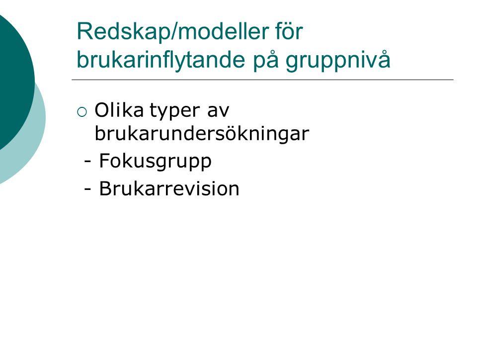 Redskap/modeller för brukarinflytande på gruppnivå