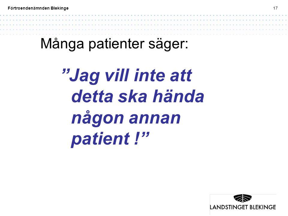 Många patienter säger: