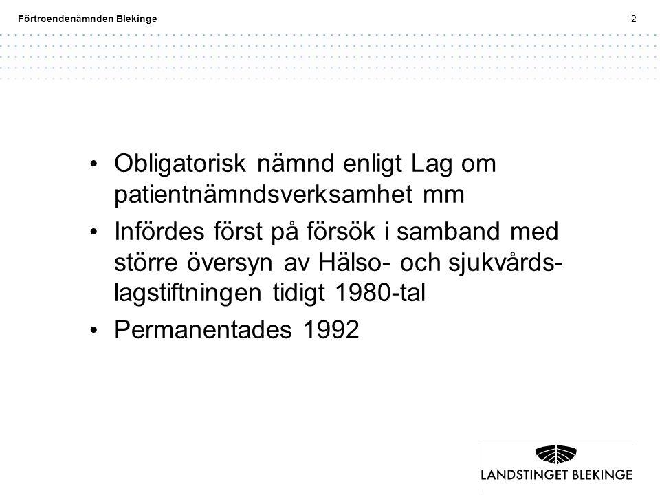 Obligatorisk nämnd enligt Lag om patientnämndsverksamhet mm