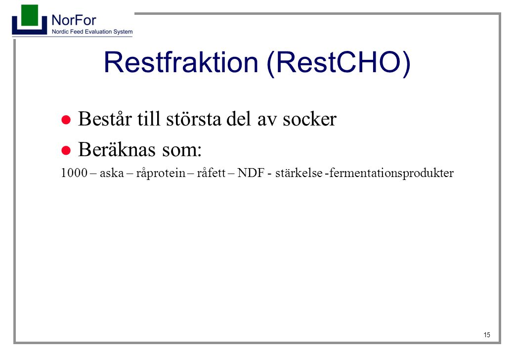 Restfraktion (RestCHO)