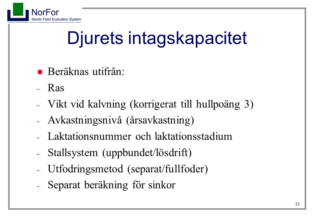 Djurets intagskapacitet