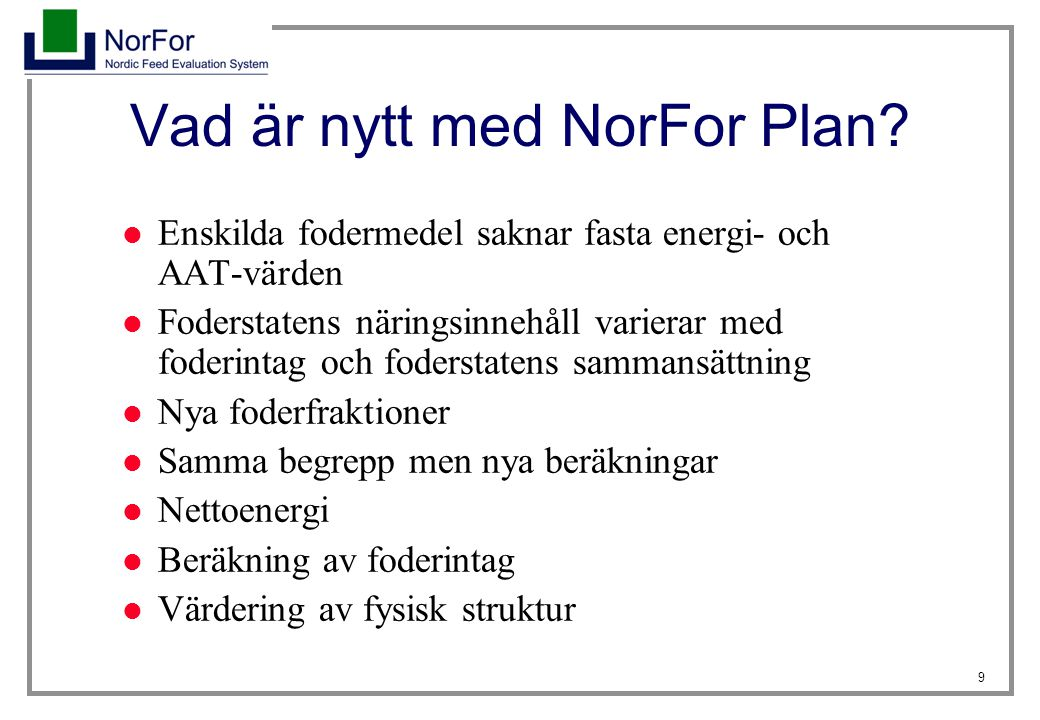 Vad är nytt med NorFor Plan